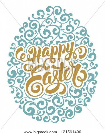 Happy Easter Calligraphic Lettering on Ornate Egg. Isolated on White Background. Design Element for Easter Greeting Card. Vector illustration.
