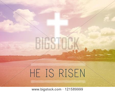 He is risen, Easter background, toning