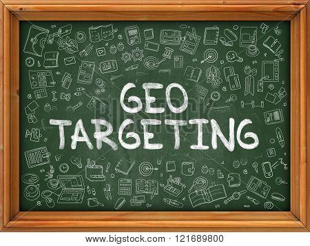 Geo Targeting - Hand Drawn on Green Chalkboard.
