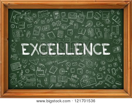 Excellence - Hand Drawn on Green Chalkboard.