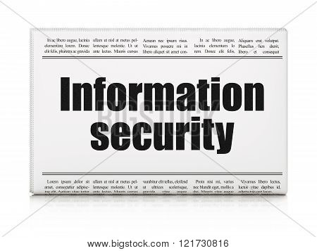 Protection concept: newspaper headline Information Security