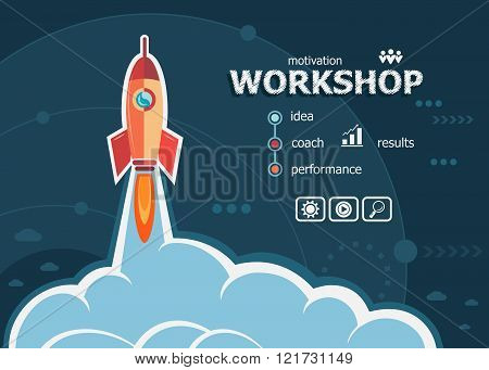 Workshop Concept On Background With Rocket.
