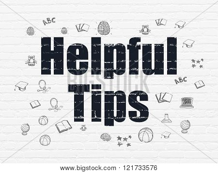 Education concept: Helpful Tips on wall background