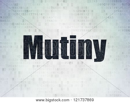 Political concept: Mutiny on Digital Paper background