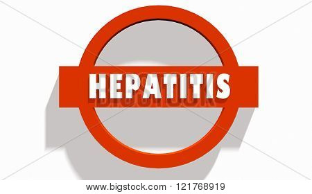 Hepatitis Disease Text. Stop Road Sign