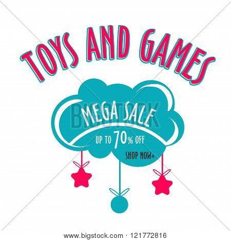 Vector toys and games sale sticker with toys. design banner for website or print. Vector banner