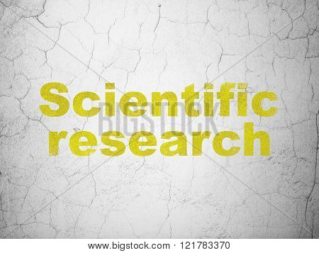 Science concept: Scientific Research on wall background