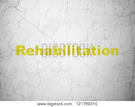 Healthcare concept: Rehabilitation on wall background