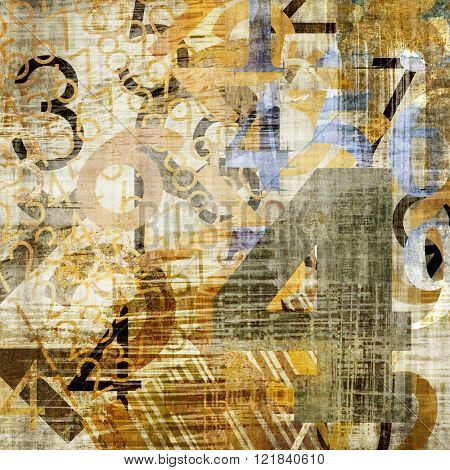 art abstract grunge collage of  number and typo, monochrome  background in sepia, beige, old gold, white and black colors