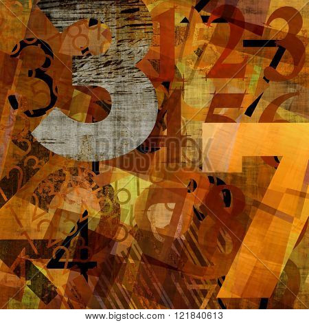 art abstract grunge collage of  number and typo, monochrome  background in orange gold, brown and black colors and one grey number