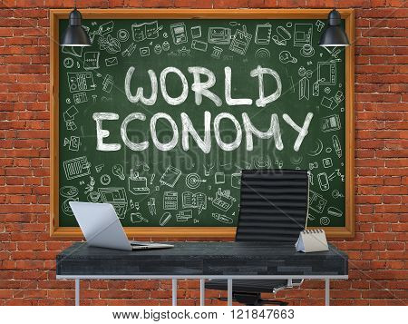 World Economy on Chalkboard in the Office.