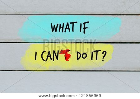 What if I can do it motivational question