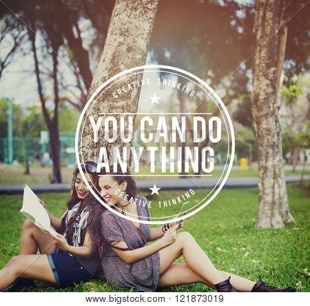You Can Do Anything Positive Motivation concept