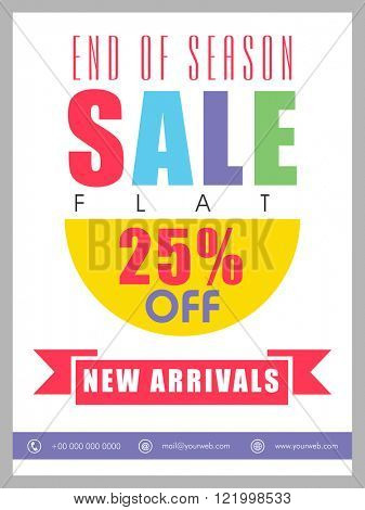 End of Season Sale Banner, Sale Poster, Sale Flyer, Sale Vector. 25% Off, Sale Background, New Arrivals. Vector illustration.