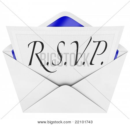 An opening envelope revealing a formal  RSVP response to an invitation to a special party or event, with the cursive hand-written abbreviation or phrase R.S.V.P.