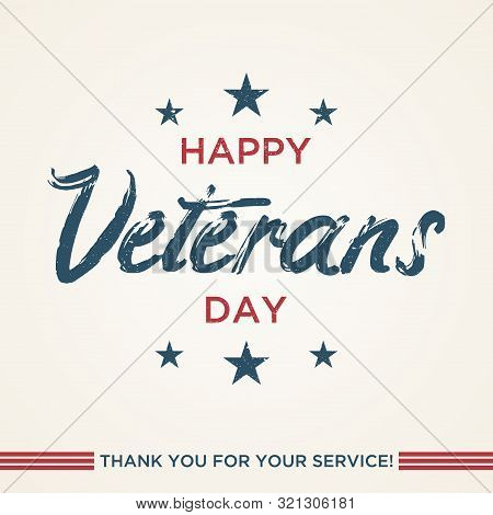 poster of Vintage Latter Happy Veterans Day Concept Background. Illustration Of Happy Veterans Day Vector Conc