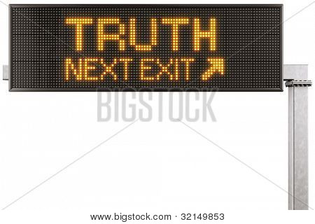 "3d rendering of a modern digital highway sign with ""TRUTH"" written on it"