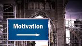 Street Sign To Motivation poster