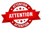 Attention Ribbon. Attention Round Red Sign. Attention poster