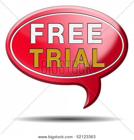 free trial promotion product sample. Sign icon or label for advertising new items.
