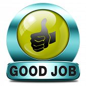 picture of job well done  - good job work well done excellent accomplishment Well done congratulations with your success - JPG
