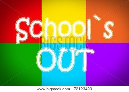 School's Out Concept