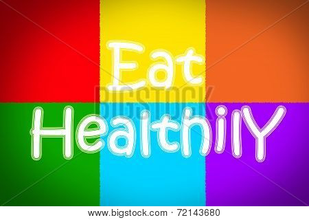 Eat Healthily Concept