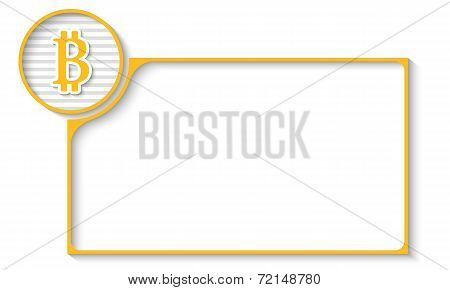Yellow Frame For Any Text With Bit Coin Symbol