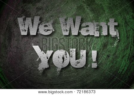 We Want You Concept