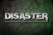 stock photo of disaster preparedness  - Disaster Concept text on background sign idea - JPG