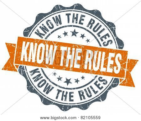 Know The Rules! Vintage Orange Seal Isolated On White