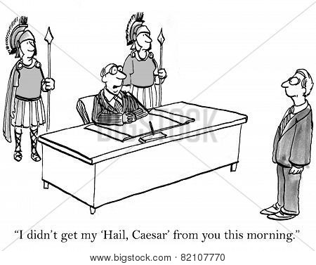 Hail Caesar To Boss