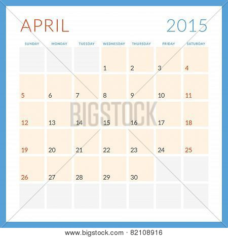 Calendar 2015 Vector Flat Design Template. April. Week Starts Sunday