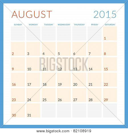 Calendar 2015 Vector Flat Design Template. August. Week Starts Sunday