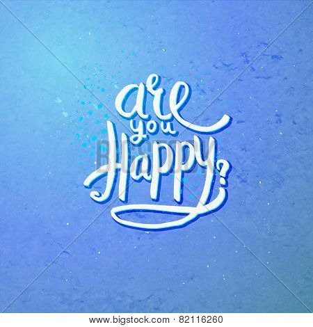 Are You Happy Concept on Blue Violet Background