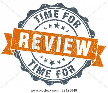 Time For Review Vintage Orange Seal Isolated On White