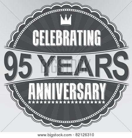 Celebrating 95 Years Anniversary Retro Label, Vector Illustration
