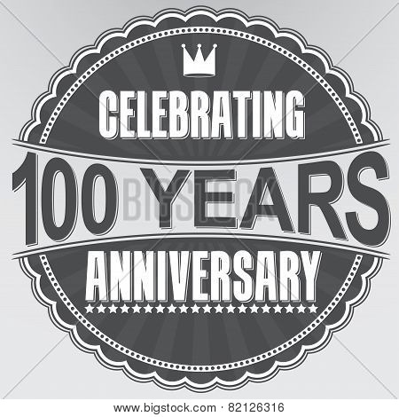 Celebrating 100 Years Anniversary Retro Label, Vector Illustration