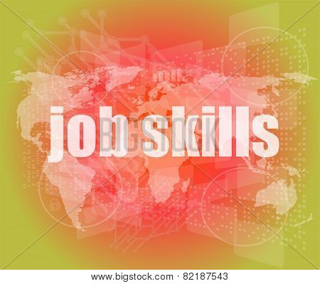 Words Job Skills On Digital Screen, Business Concept