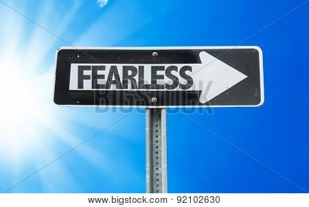 Fearless direction sign with a beautiful day