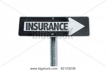 Insurance direction sign isolated on white
