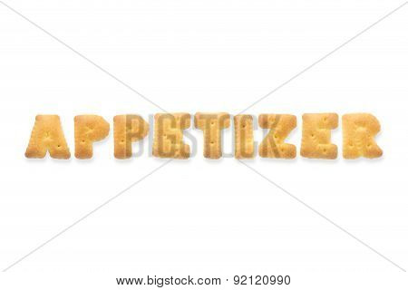 The Letter Word Appetizer. Alphabet  Cookie Biscuits