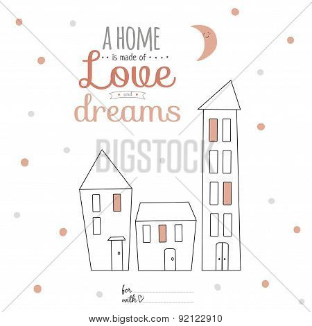 Illustration sweet home with lovely motivational lettering