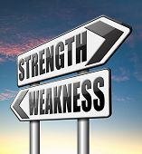 image of strength  - strength versus weakness overcome problems by being strong and not weak accept the challenge to success - JPG