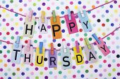 stock photo of thursday  - Happy thursday announcement note with colourful background - JPG