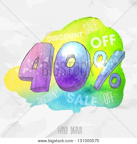 Vector spot watercolor background with hand drawn sketch style lettering 40 (forty) percent. Doodle discount illustration