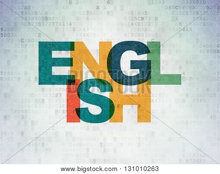 Learning concept: Painted multicolor text English on Digital Data Paper background
