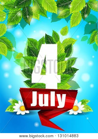 Quality background with green leaves. Bright poster July 4th with flowers and the words pattern design for printing