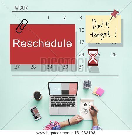 Reschedule Calendar Plan Planning Organizer Concept