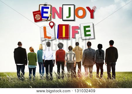 Enjoy Life Fun Happiness Relaxation Concept